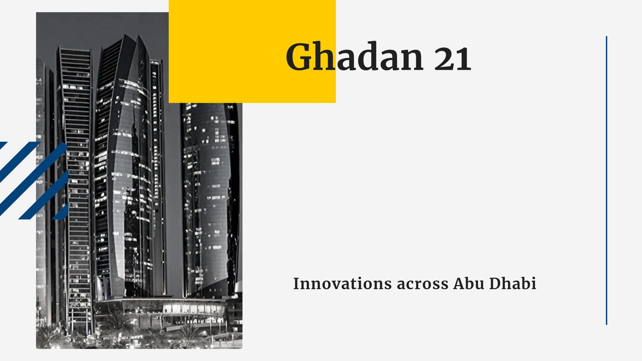 Ghadan 21 Innovations accross Abu Dhabi
