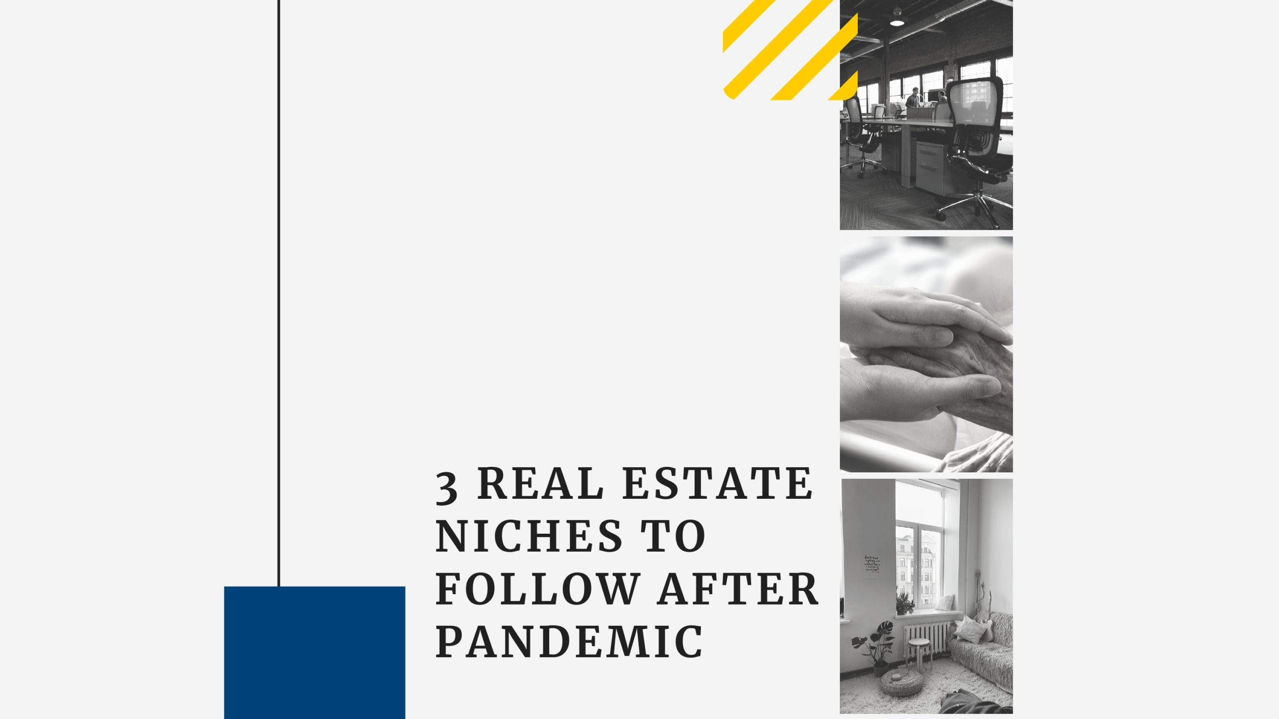 3 real estate niches to follow after pandemic